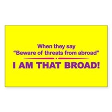 I Am That Broad! Rectangle Decal