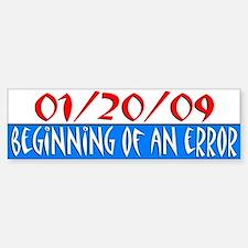 Beginning of an Error Bumper Bumper Bumper Sticker