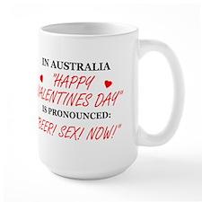 In Australia Valentine's Day....... Mug