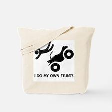ATV: I Do My Own StuntsT ATV Tote Bag