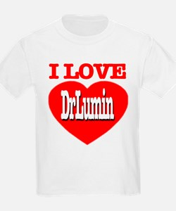 I Love Dr. Lumin T-Shirt