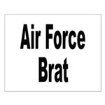 Air Force Brat Small Poster