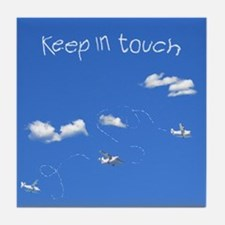 Keep In Touch Tile Coaster