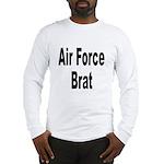 Air Force Brat (Front) Long Sleeve T-Shirt