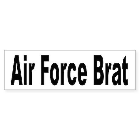 Air Force Brat Bumper Sticker
