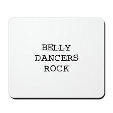 BELLY DANCERS  ROCK Mousepad