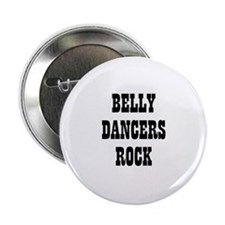 "BELLY DANCERS ROCK 2.25"" Button (10 pack)"