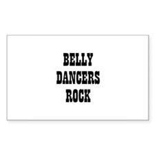 BELLY DANCERS ROCK Rectangle Decal