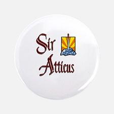 "Sir Atticus 3.5"" Button"