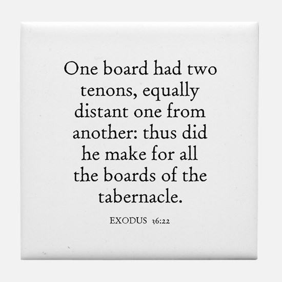 EXODUS  36:22 Tile Coaster