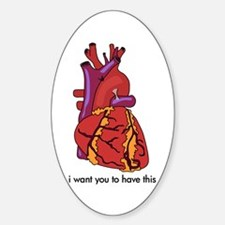 I Want You to Have This Oval Decal