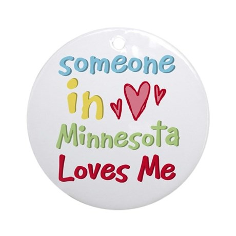 Someone in Minnesota Loves Me Ornament (Round)