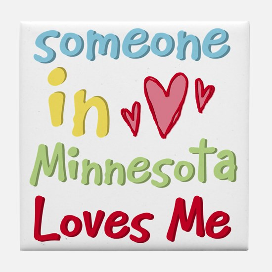 Someone in Minnesota Loves Me Tile Coaster