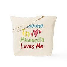 Someone in Minnesota Loves Me Tote Bag