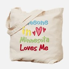 Someone in Minnesota Loves Me Tote Bag