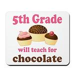 Funny 5th Grade Teacher Mousepad