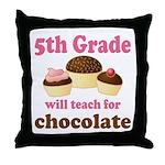 Funny 5th Grade Teacher Throw Pillow