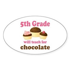 Funny 5th Grade Teacher Oval Decal