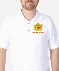 Gimme Some (of your tots)! T-Shirt