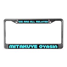 Mitakuye Oyasin License Plate Frame