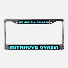 Mitakuye Oyasin License Plate Frame