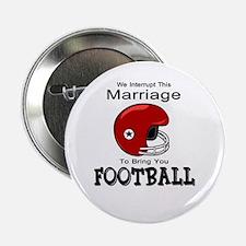 """Humorous Football 2.25"""" Button"""