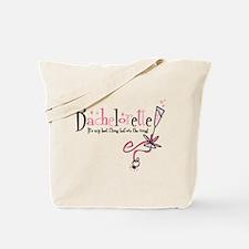 Bachelorette Last Fling Tote Bag