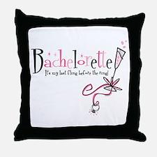 Bachelorette Last Fling Throw Pillow