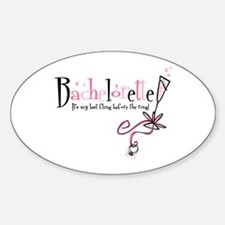 Bachelorette Last Fling Oval Decal