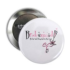 "Bridesmaid Last Fling 2.25"" Button"