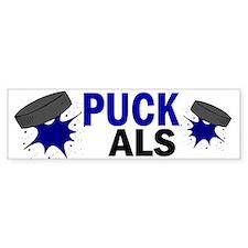 'PUCK' ALS Bumper Bumper Sticker