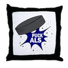 'PUCK' ALS Throw Pillow