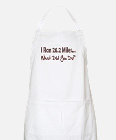 I Ran 26.2 Miles What Did You BBQ Apron