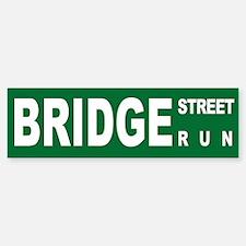 Bridge St Run - Bumper Bumper Bumper Sticker