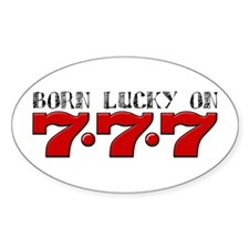 Born Lucky 777 Oval Decal