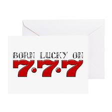 Born Lucky 777 Greeting Card
