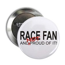 """NOT Proud Race Fan 2.25"""" Button (10 pack)"""