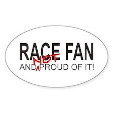 NOT Proud Race Fan Oval Decal