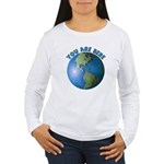 YOU ARE HERE Women's Long Sleeve T-Shirt