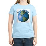 YOU ARE HERE Women's Light T-Shirt
