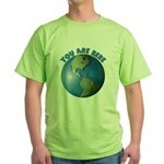 YOU ARE HERE Green T-Shirt
