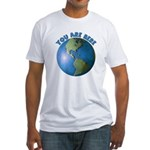 YOU ARE HERE Fitted T-Shirt