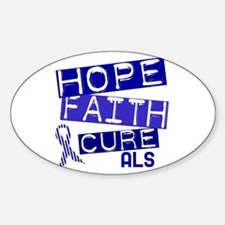 Hope Faith Cure ALS Oval Decal