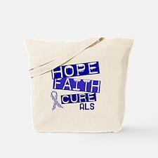 Hope Faith Cure ALS Tote Bag