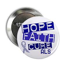 "Hope Faith Cure ALS 2.25"" Button (10 pack)"