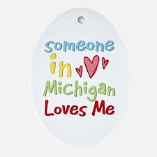 Someone in Michigan Loves Me Oval Ornament
