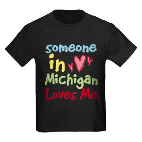 Someone in Michigan Loves Me Kids Dark T-Shirt