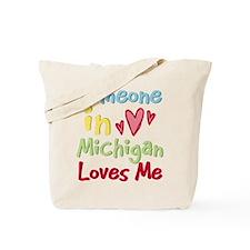 Someone in Michigan Loves Me Tote Bag