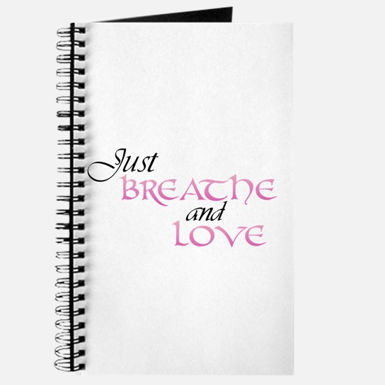 Just Breathe and Love Journal