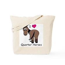I Love Quarter Horses Tote Bag